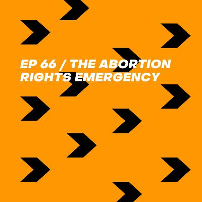 The Abortion Rights Emergency