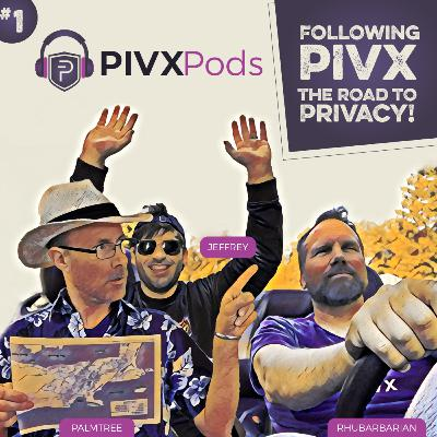 PIVXPods-20-01: Following PIVX Wallets - The Road to Privacy