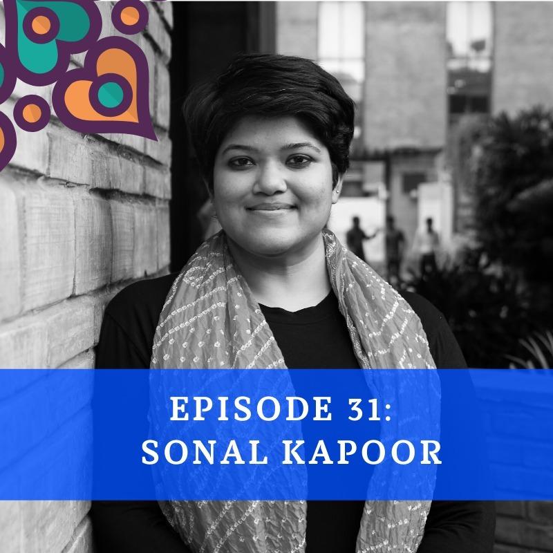 Episode 31 - Sonal Kapoor