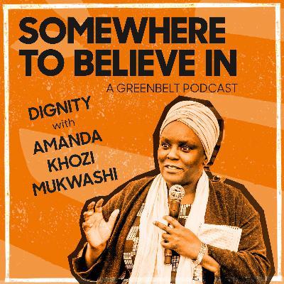 Dignity with Amanda Khozi Mukwashi