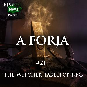 Forja#021: The Witcher | Sistema de RPG