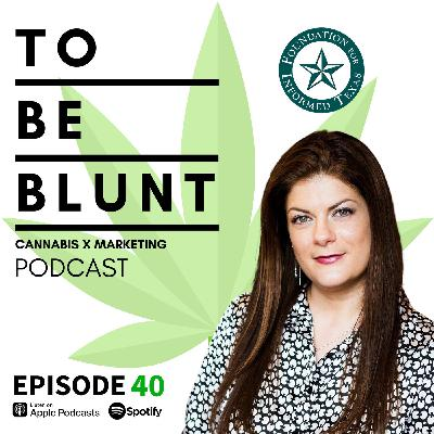 040 State Level Cannabis Advocacy with Jax Finkel of Foundation for an Informed Texas and Texas NORML