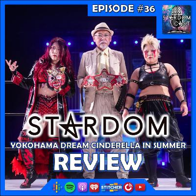 36: Yokohama Dream Cinderella 2021 in Summer & 5Star GP 2021 Announcements Review!