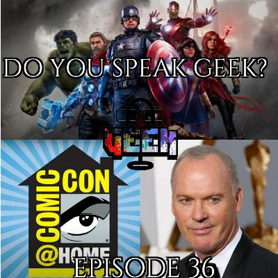 Episode 36 (Comic-Con @ Home, Michael Keaton, Marvel's Avengers, The Boys, and more)