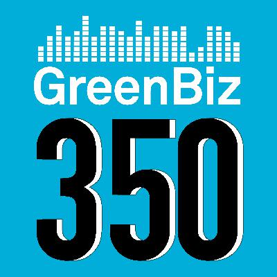 Episode 250: Sustainability leaders greet 2021 with conviction, renewed purpose