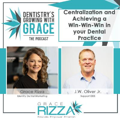 Centralization and Achieving a Win-Win-Win in Your Dental Practice