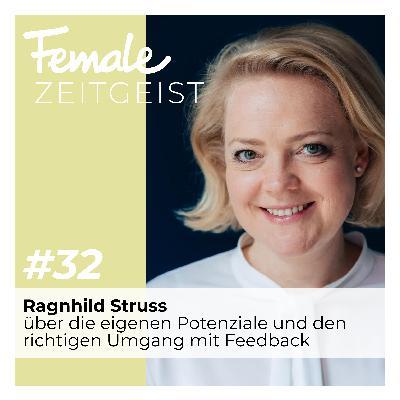 Über die eigenen Potentiale und den richtigen Umgang mit Feedback: Interview mit Ragnhild Struss von der Berufsberatung Struss & Claussen