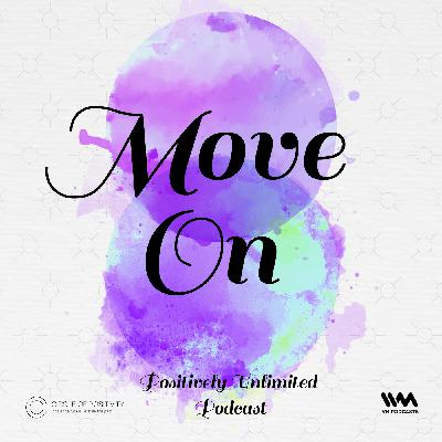 Ep. 74: Move On