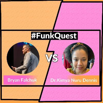 FunkQuest - Season 2 - Quarter Final 2 - Bryan Falchuk v Dr. Kimya Dennis