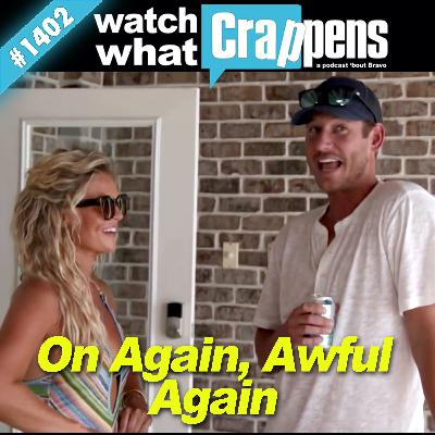SouthernCharm: On Again, Awful Again