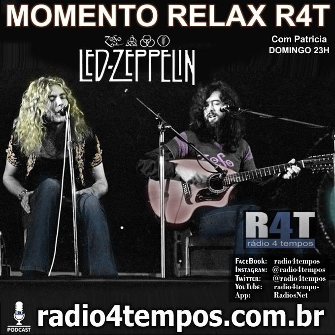Rádio 4 Tempos - Momento Relax - Led Zeppelim:Rádio 4 Tempos