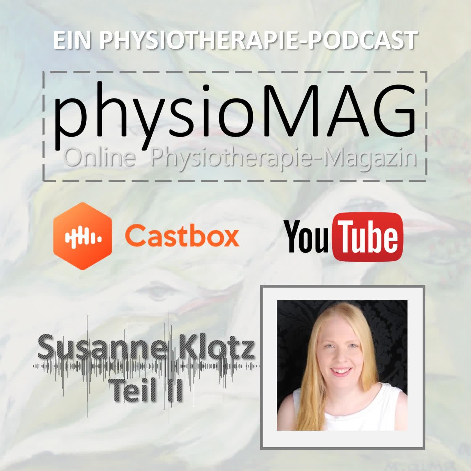 physioMAG Podcast 003 - Susanne Klotz (Teil 2)