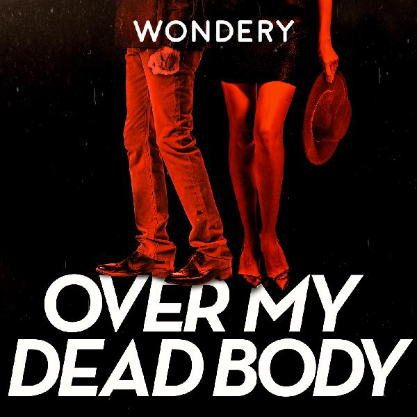 Introducing Over My Dead Body