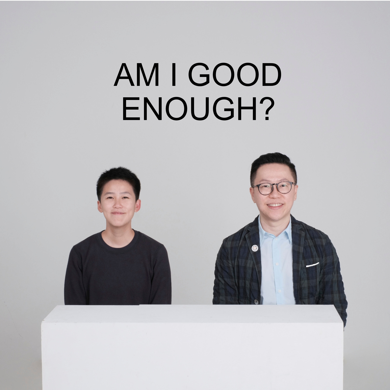 Ep #28 - Am I Good Enough