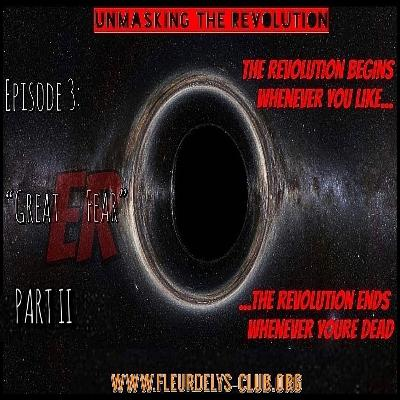 Unmasking the Revolution - Season 2, Episode 5