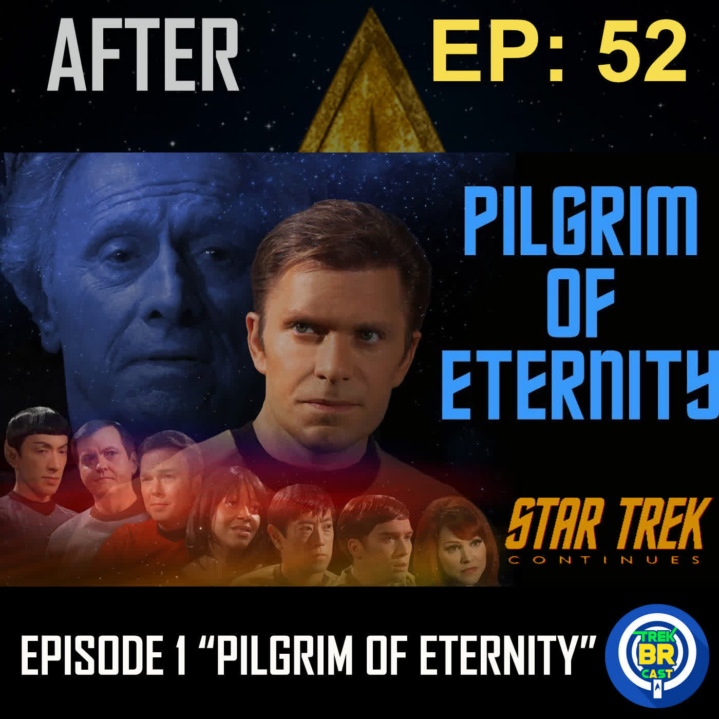 "Star Trek Continues E01 ""Pilgrim of Eternity"" - Review - AFTER 52"