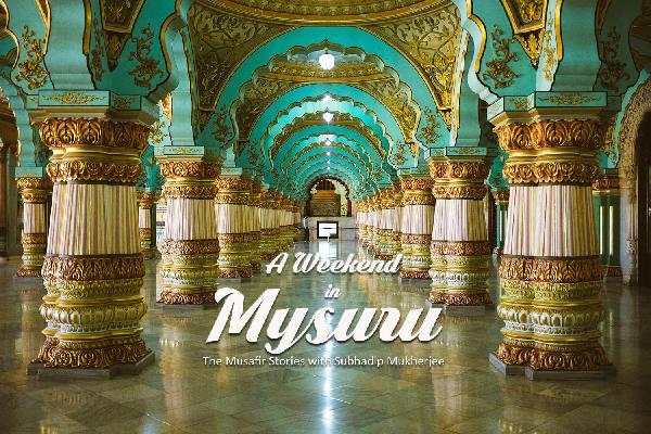 60: A weekend in Mysuru with Subhadip Mukherjee