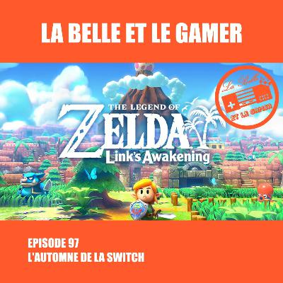 Episode 97: L'Automne de la Switch