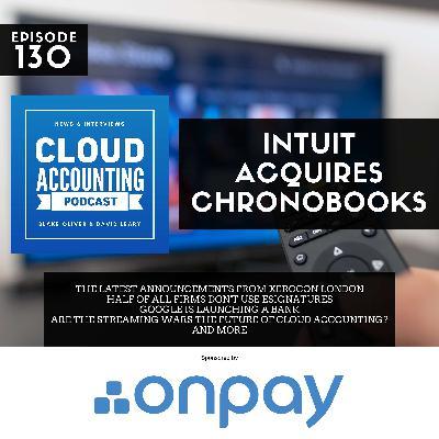 Intuit acquires ChronoBooks & news from Xerocon London