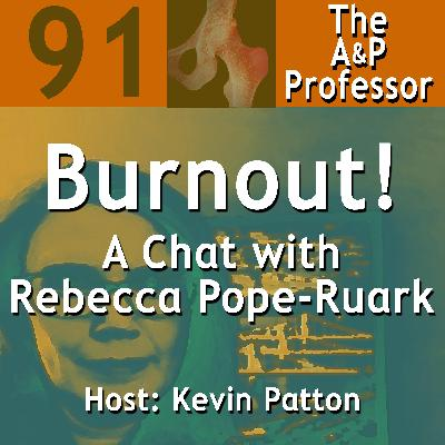 Burnout! A Chat with Rebecca Pope-Ruark | TAPP 91