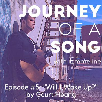 """Episode 5: """"Will I Wake Up?"""" by Court Hoang"""
