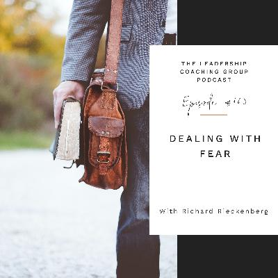 Dealing With Fear with Richard Rieckenberg and Liz Howard