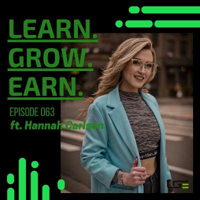 EP 063 Hannah Carlson - How A Second Chance at Life Shifted Her Entrepreneurial Journey