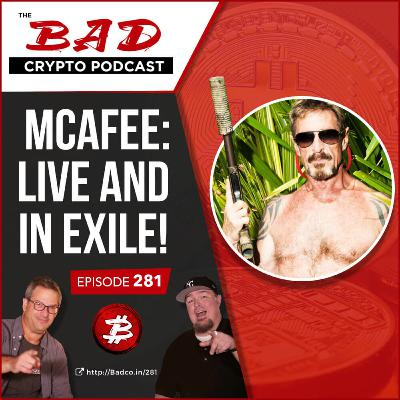 McAfee: Live and in Exile!