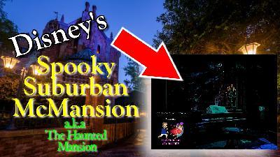 Disney's Spooky Suburban McMansion