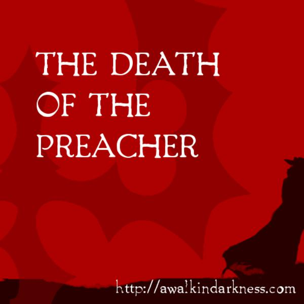 The Death of the Preacher (Special Episode)