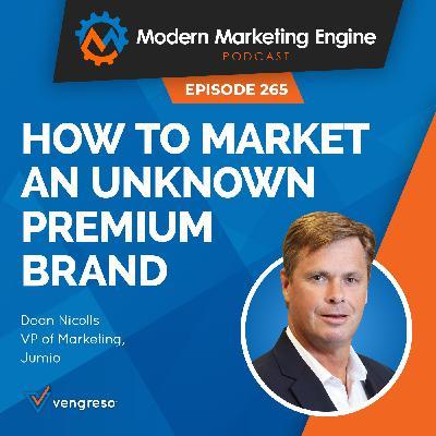 How to Market An Unknown Premium Brand