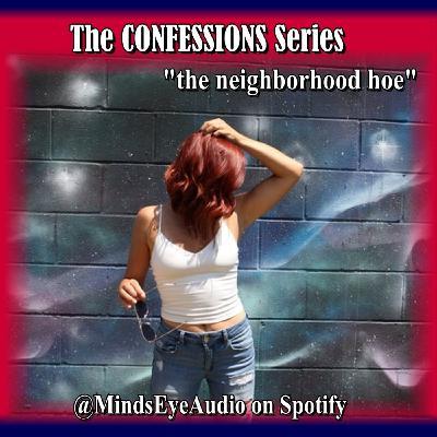 Confessions EP4 Neighborhood Hoe