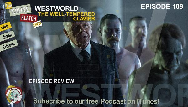 WW - Westworld S1Ep9 Review - Westworld