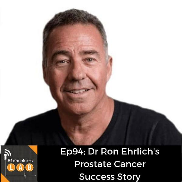Dr Ron Ehrlich's Prostate Cancer Success Story
