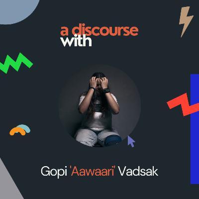 Photography & Inspiration with Gopi Vadsak (@Aawaari) | Ep. 4