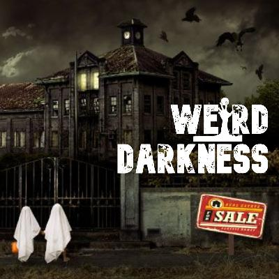 """""""ELEVEN RULES FOR IDIOTS WHO BOUGHT A HAUNTED HOUSE"""" and 2 More Creepypastas! #WeirdDarkness"""