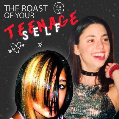 Jade Catta-Preta: The Roast of Your Teenage Self w/ Alise Morales