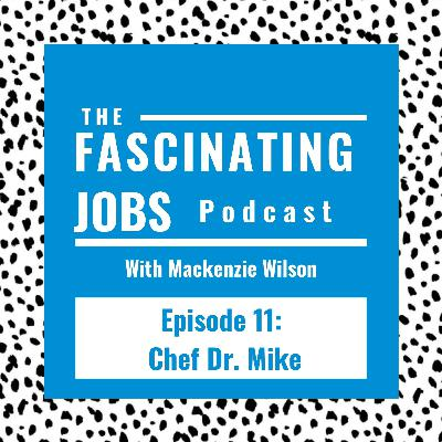 11. Cooking and Cardiology with Chef Dr. Mike