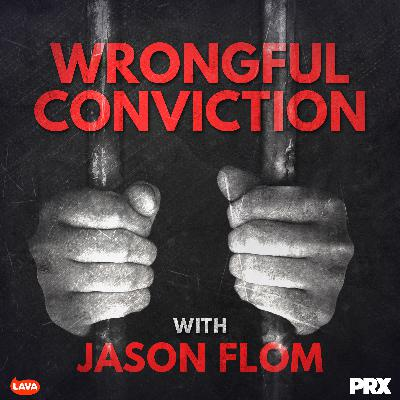 Wrongful Conviction with Jason Flom - Meek Mill - UPDATED