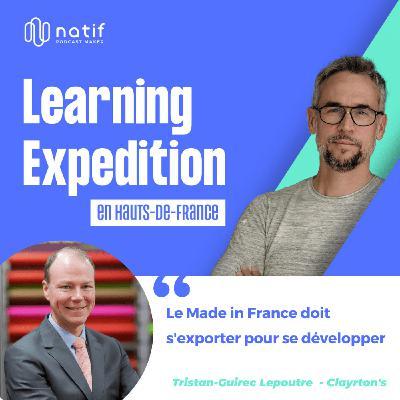 #78 - Tristan Lepoutre /// Le made in France doit s'exporter pour se développer - Clayrton's