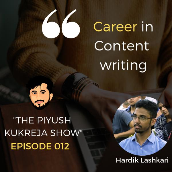 Career in content writing ft. Hardik Lashkari #E012