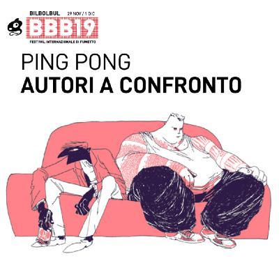 [Ping Pong] Silvia Rocchi, Ida Cordaro e Sarah Mazzetti