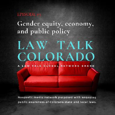 003. Gender equity, the economy, and public policy: Discussion with Denver-based Pipeline Equity CEO Katica Roy