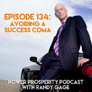 Episode 134: Avoiding a Success Coma (Podcast Exclusive)