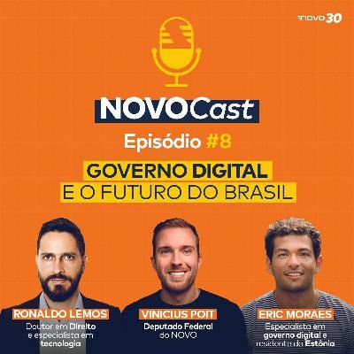 #8 Governo Digital e o futuro do Brasil