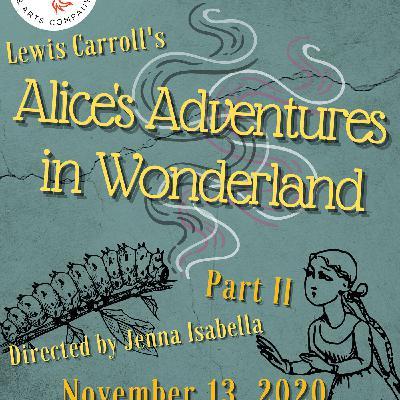 Alice's Adventures in Wonderland : Part 2