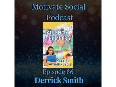 Motivate Social Podcast - Episode 86: Derrick Smith