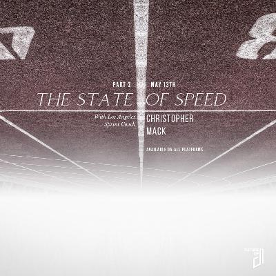 Ep. 4 - Part 2 of The State of Speed - Stop lying about your 40m time!