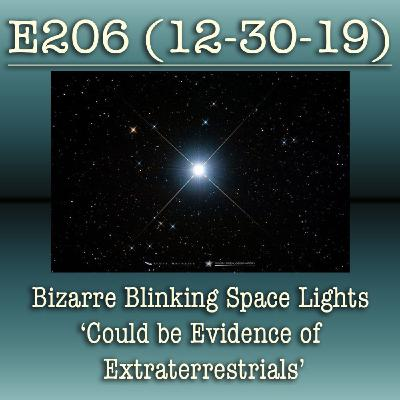E206 Bizarre Blinking Space Lights 'Could be Evidence of Extraterrestrials'