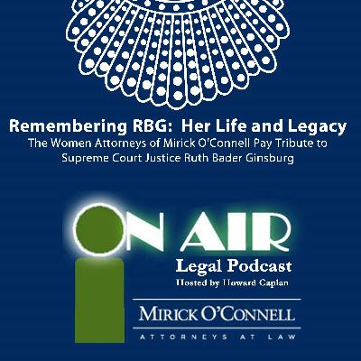 Remembering RBG:  Her Life and Legacy